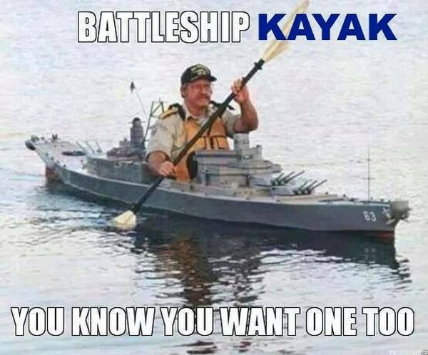 military-humor-battleship-kayak-you-want-one-too.jpg